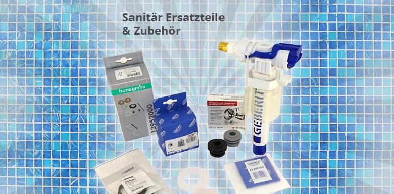 Sanitär - Ersatzteile und Zubehör